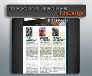 《了解InDesign CS5的对象式样视频教程》(Digital Tutors Introduction to Object Styles in InDesi