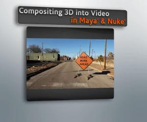 《NUKE_MAYA逼真三维场景合成》(DT Compositing 3D into Video in Maya and Nuke)[压缩包]