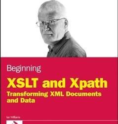 《XSLT与XPath入门:转换XML文档与数据》(Beginning XSLT and XPath: Transforming XML Documents a