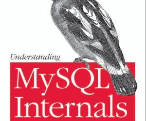 《深入理解MySQL核心技术》(Understanding MySQL Internals )(Sasha Pachev)清晰版[PDF]