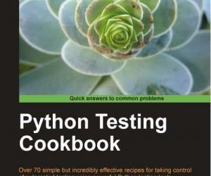 《Python Testing Cookbook (第1版)》(Python Testing Cookbook, 1st edition)英文文字版/更新源代码