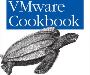 《虚拟机Cookbook (涵盖ESX and ESXi)》(VMware Cookbook: A Real-World Guide to Effective