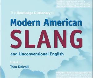 《现代美国俚语和非传统英语词典》