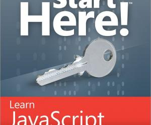 《Start Here!™ Learn JavaScript》英文文字版/EPUB[PDF]