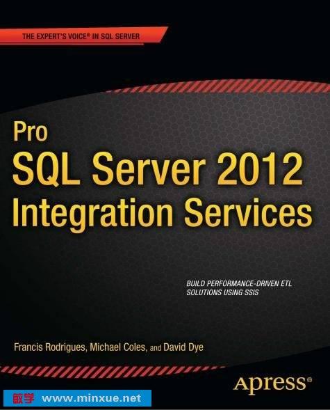 《精通 SQL Server 2012 集成服务》(Pro SQL Server 2012 Integration Services)英文版[PDF]