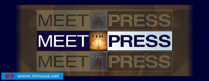 《与媒体见面》(Meet the Press)[m4v][附听力稿]