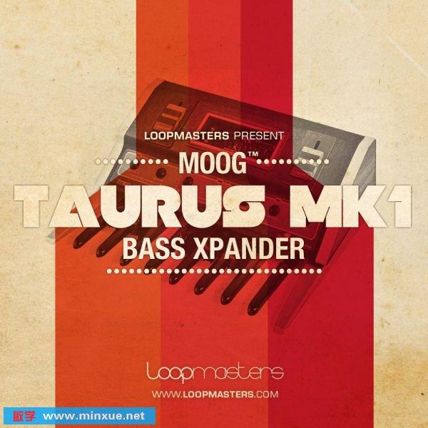 《贝司踏板模拟合成器音色采样》(Loopmasters.Moog.Taurus.MK.1.Bass.Expander.MULTiFORMAT)DVDR[光盘镜像]