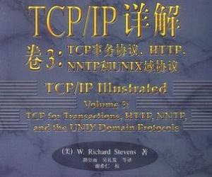 《TCP/IP详解 卷3:TCP事务协议、HTTP、NNTP和UNIX域协议》[PDF]