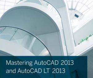 《掌握AutoCAD 2013和AutoCAD LT技术》影印版[PDF]