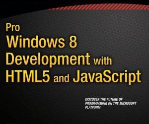 《专业Windows8开发,与HTML5和Java脚本》影印版[PDF]