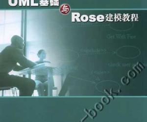 《《UML基础与Rose建模教程》》2006年1月第一版[PDF]