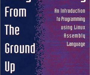 《 汇编简易教程 Programming From The Ground Up》英文原版