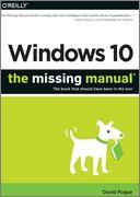 《Windows 10实战手册 Windows 10 The Missing Manual》英文原版