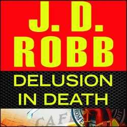 《死亡幻觉》Delusion in Death Robb J.D mp3