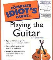 《完整吉他傻瓜指南》The Complete Idiots Guide to Playing the Guitar